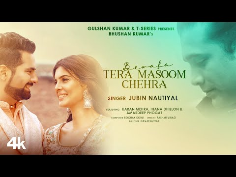 Bewafa Tera Masoom Chehra lyrics - Rochak Kohli, Jubin Nautiyal