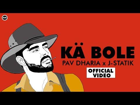Ka bole Lyrics - Pav Dharia