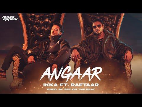 Angaar Lyrics - Ikka, Raftaar