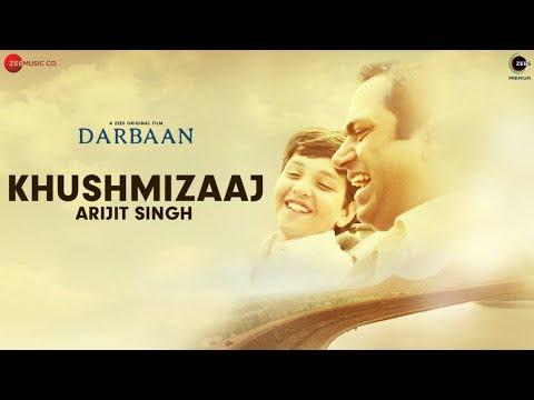 Khush Mizaaj Lyrics - Arijit Singh