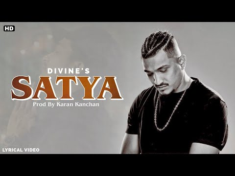Satya Lyrics - Divine