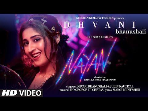 Nayan Lyrics - Dhvani Bhanushali, Jubin Nautiyal