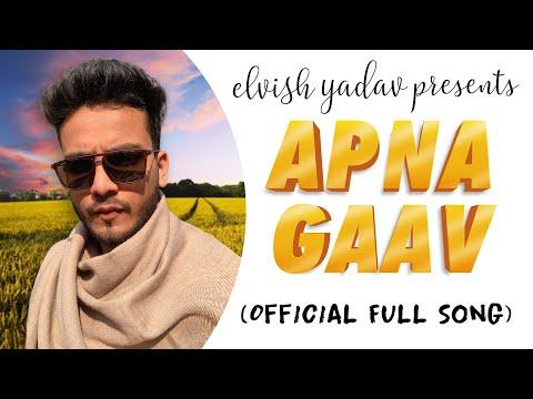Apna Gaav Lyrics - Elvish yadav