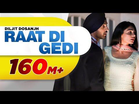 Raat Di Gedi Lyrics - Diljit Dosanjh