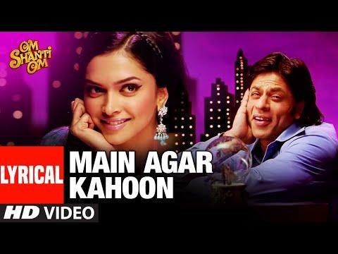 Main Agar Kahoon Lyrics - Sonu Nigam, Shreya Ghosal