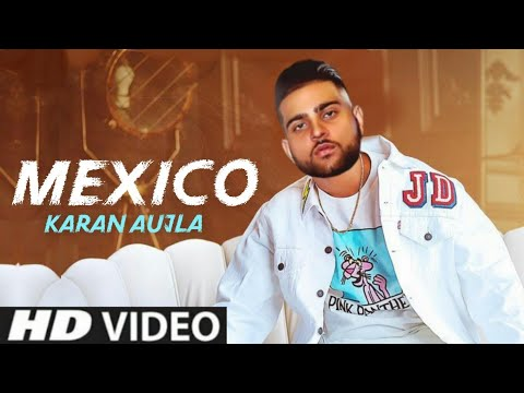 Mexico Lyrics - Karan Aujla