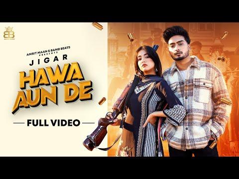 Hawa Aun De Lyrics - Jigar, Gurlez Akhtar