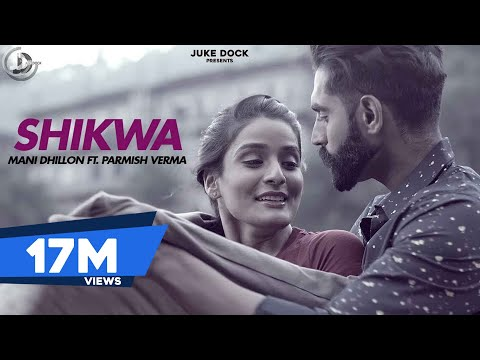 Shikwa Lyrics - Mani Dhillon, M. Vee