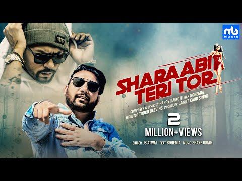 Sharaabi Teri Tor Lyrics - JS Atwal, Bohemia