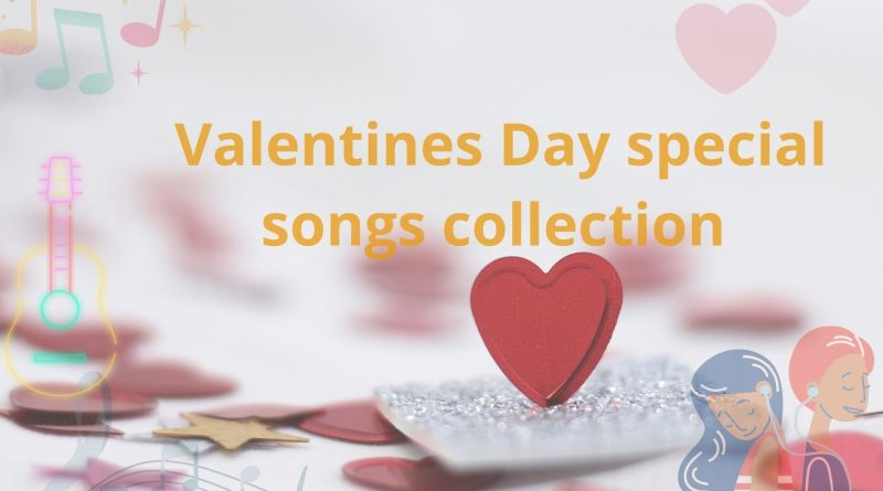 Valentines Day special songs collection - Valentine Songs Videos, Mp3