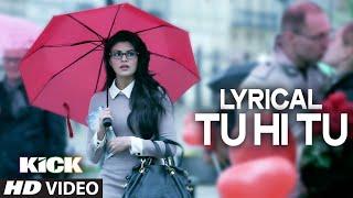 Tu Hi Tu Lyrics - Mohd .Irfan