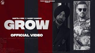 Grow Lyrics - Sartaj Virk, Garry Sandhu