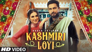 Kashmiri Loyi Lyrics - Geeta Zaildar