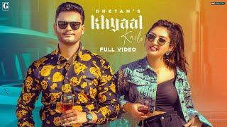 Khyaal Karlo Lyrics - Chetan