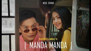Manda Manda Lyrics - Ekdev Limbu
