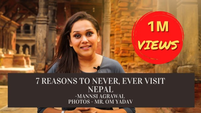 7 Reasons to Never, Ever Travel to Nepal