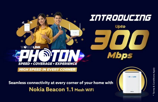 WorldLink Communications launched the Photon serieswith Photon 300 which gives  broadband internet up to 300 Mbps