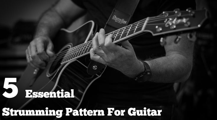 5 Essential Strumming Pattern for Guitar | Beginner Guitar Lesson
