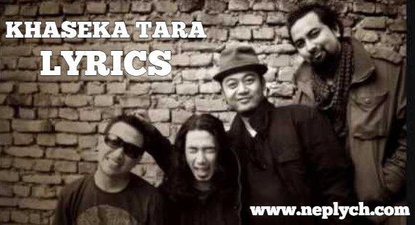 Khaseka Tara Lyrics - Albatross (English+नेपाली) | Albatross Songs Lyrics, Chords, Tabs | Neplych