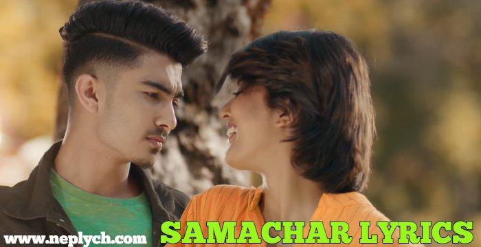 Samachar Lyrics – Sumit Pathak | Nepali Songs Lyrics, Chords, Tabs