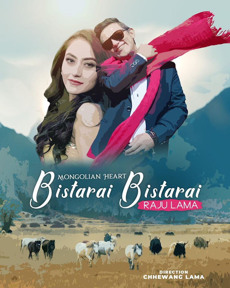 Bistarai Bistarai Lyrics - Raju Lama (Mongolian Heart) Lyrics, Cords, Mp3, Tabs