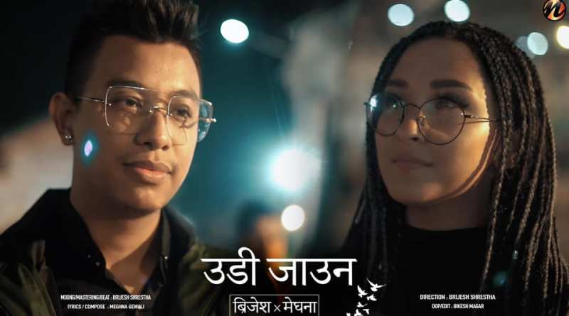 Udi-Jau-Na-Lyrics-Brijesh-Shrestha-and-Meghna-Gewali