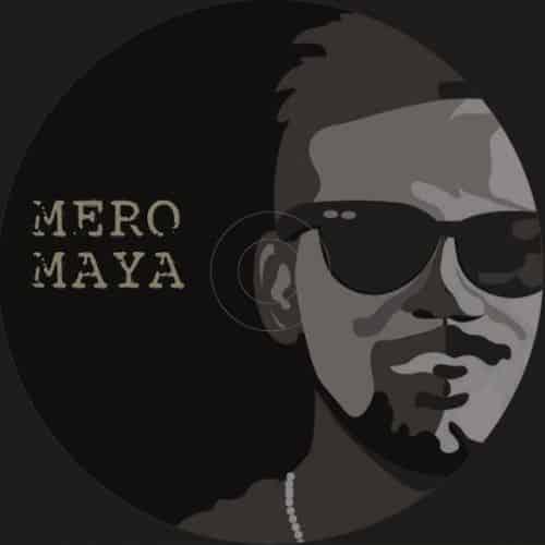 Mero Maya Lyrics – Bipul Chettri | Bipul Chettri Songs Lyrics, Chords, Mp3, Tabs