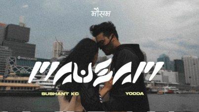 Mausam Lyrics - Sushant KC ft. Yodda | Sushant KC Songs Lyrics, Chords, Mp3, Tabs