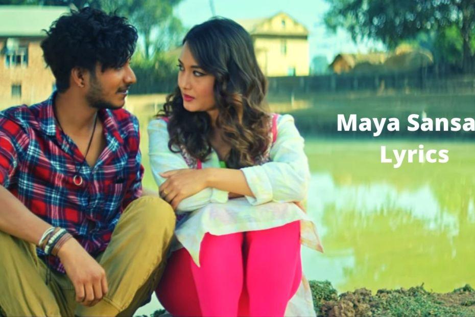Maya Sansar Lyrics - Herecules Basnet ( KAGAZPATRA ) Najir Husen and Shilpa Maskey
