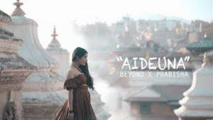 Aideuna Lyrics – Beyond   Prabisha Adhikari   Songs Lyrics, Chords, Mp3, Tabs