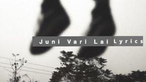 Juni Vari Lai Lyrics – Oasis Thapa | Oasis Thapa Songs Lyrics, Chords, Mp3, Tabs