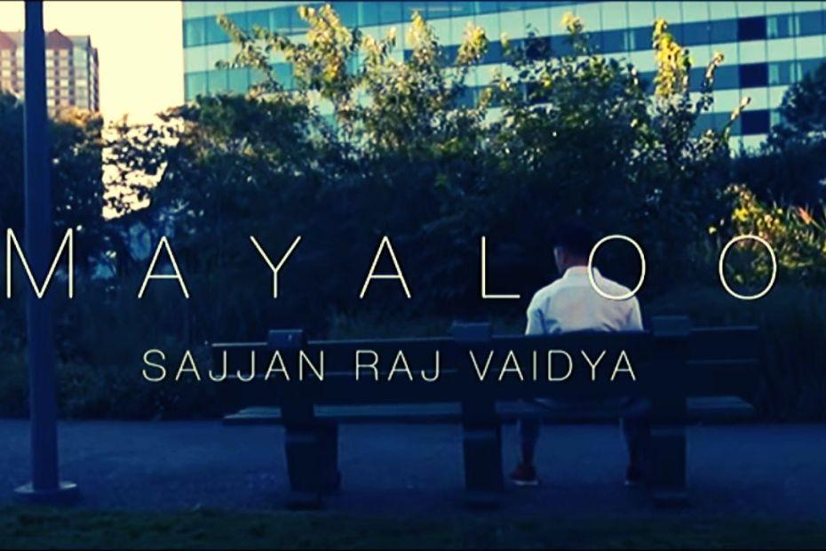 Mayaloo Lyrics - Sajjan Raj Vaidya Sajjan Raj Vaidya Songs Lyrics, Cords, Mp3, Tabs