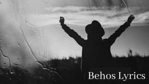 Behos Lyrics – Sushant KC