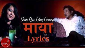 Maya Lyrics – Sabin Rai | Ciney Gurung