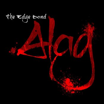 ALAG Album – The Edge Band | New Album Release 2013