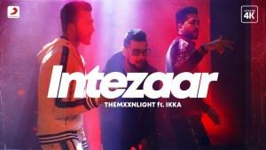 Intezaar Lyrics – THEMXXNLIGHT, Ikka
