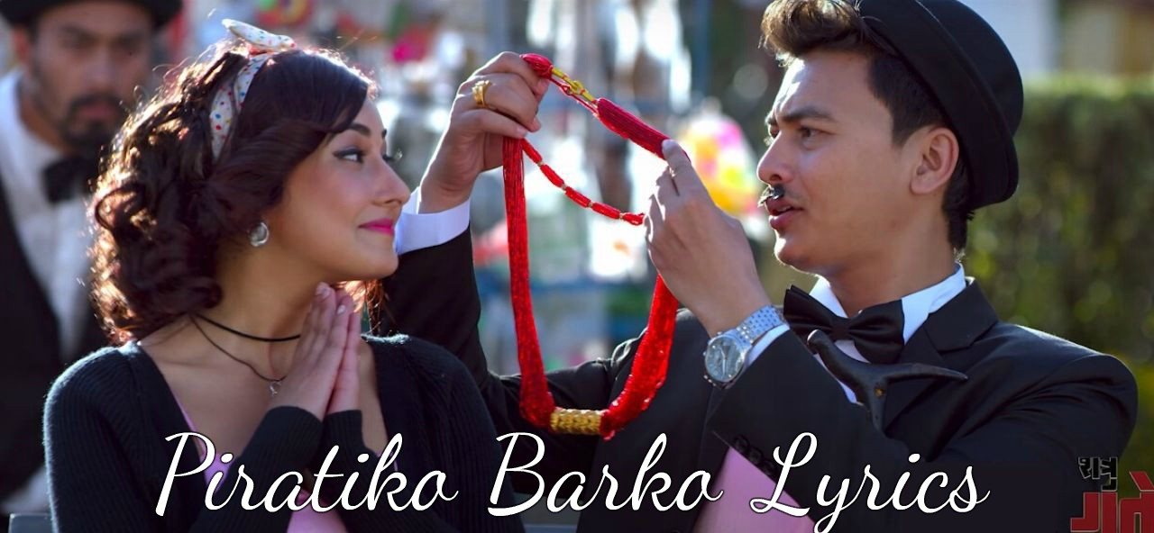 Piratiko Barko Lyrics – (Shatru Gate) | Kali Prasad Baskota | Ft. Paul, Aanchal
