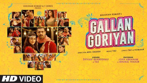 Gallan Goriyan Lyrics – Dhvani Bhanushali, Taz