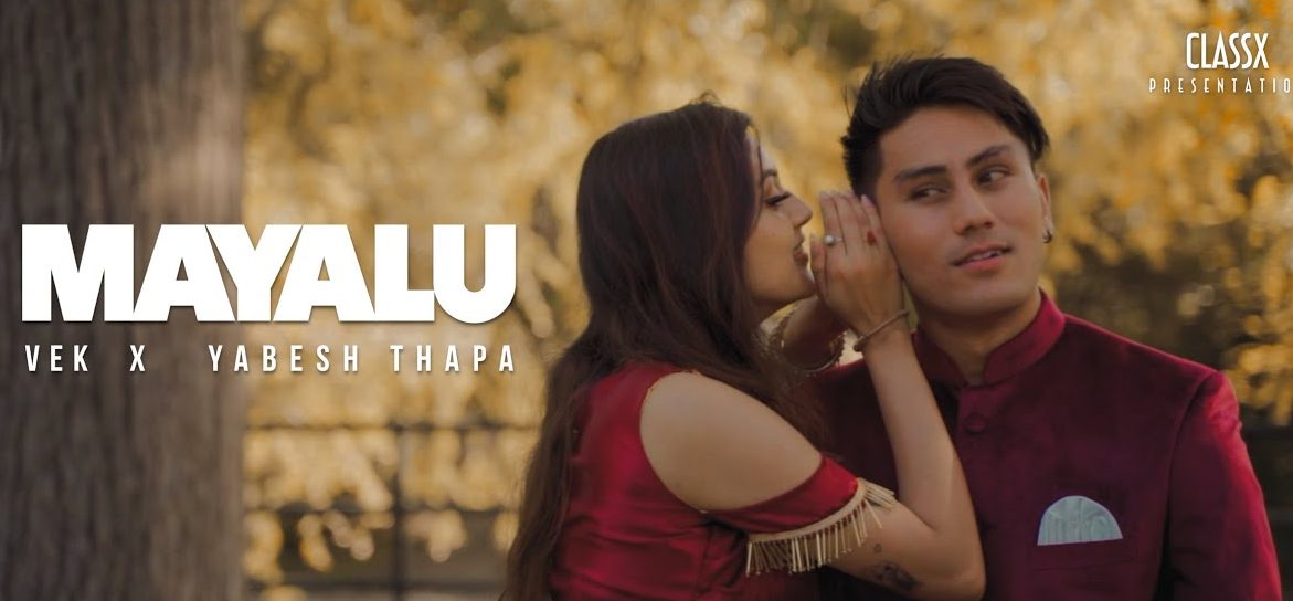 Mayalu Chords – Vek and Yabesh Thapa