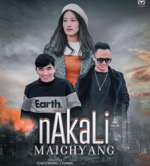 Nakkali Maichyang Lyrics - Chhewang Lama & Dawa Tamang