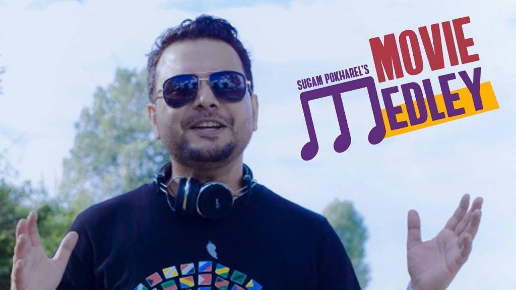 Sugam Pokharel - 1MB | Movie Medley