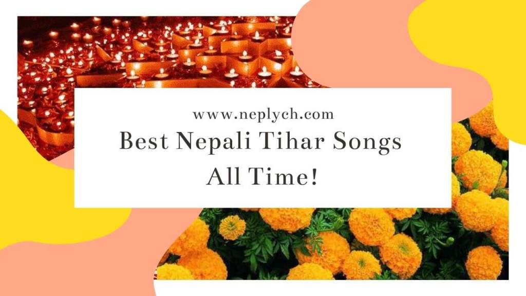 18 Best Nepali Tihar Songs All Time!