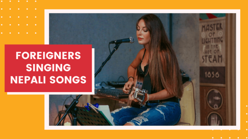 Foreigners Singing Nepali Songs | 11 Best Nepali Song Covers By Foreign Singers