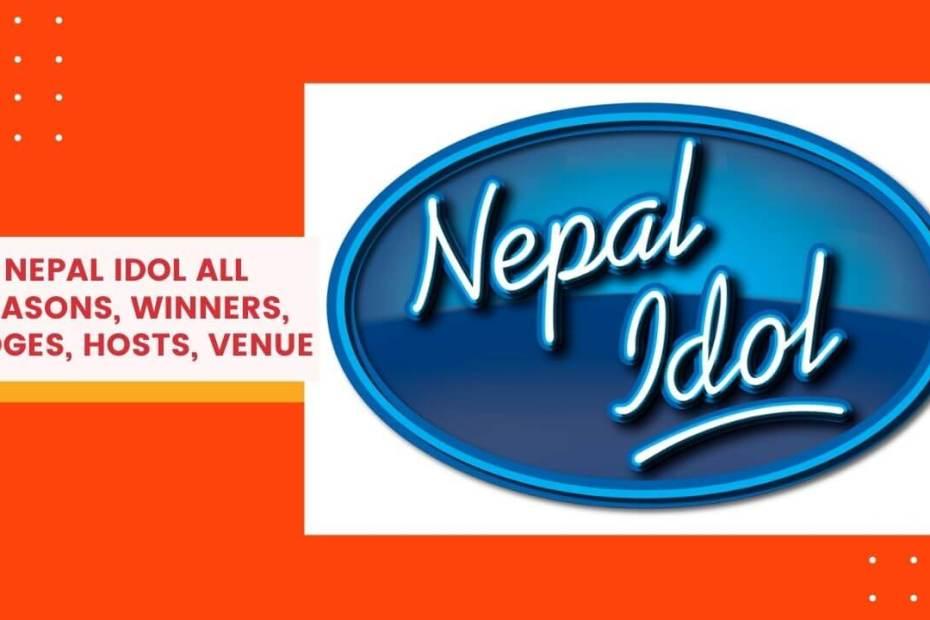Nepal Idol All Seasons, Winners, Judges, Hosts, Venue