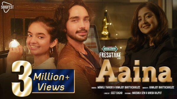 Aaina Lyrics – Monali Thakur & Ranajoy Bhattacharjee