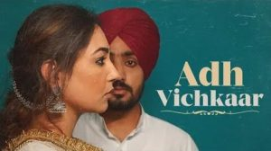 Adh Vichkaar Lyrics – Manavgeet Gill