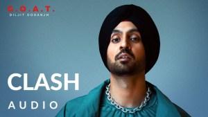 Clash Lyrics – Diljit Dosanjh