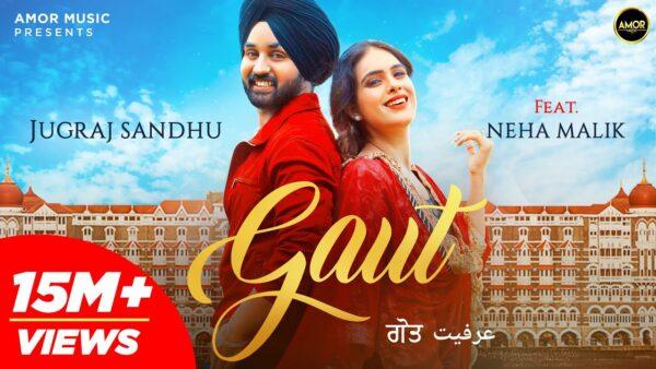 Gaut Lyrics – Jugraj Sandhu Ft Neha Malik