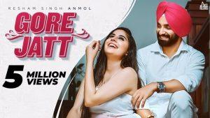 Gore Jatt Lyrics – Resham Singh Anmol