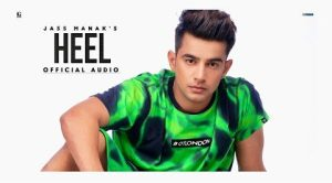 Heel Lyrics – Jass Manak